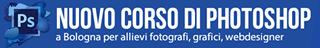 corso photoshop bologna  per fotografi, grafici, webdesigners