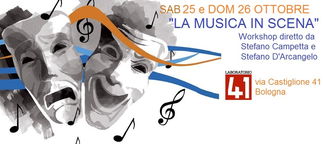 Workshop Teatro : La Musica in scena